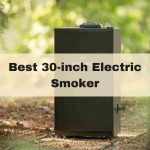 Best 30-inch Electric Smokers in 2021