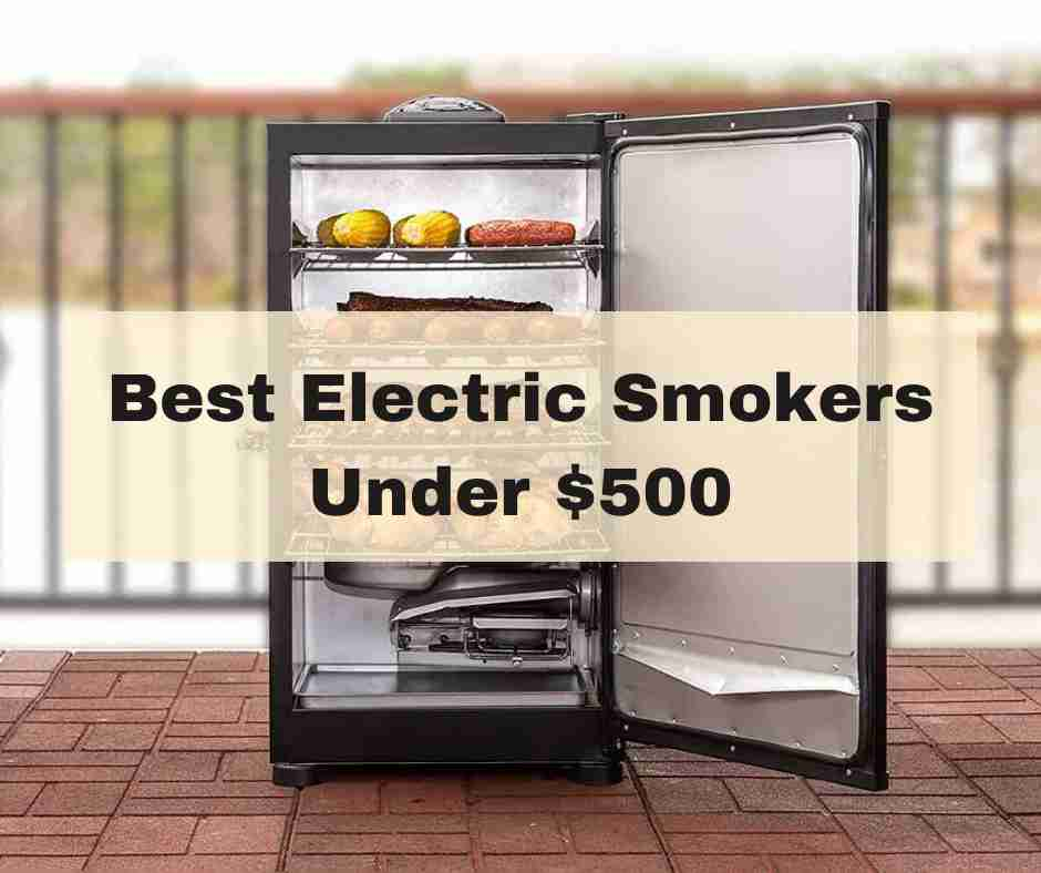 Best Electric Smokers Under 0