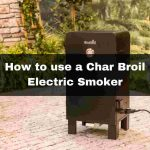 How to use a Char Broil Electric Smoker